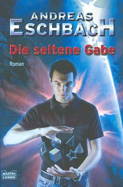 Eschbach, Andreas (Bastei, Tb.) Seltene Gabe (neu)