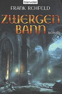 Rehfeld, F.: Zwergenbann