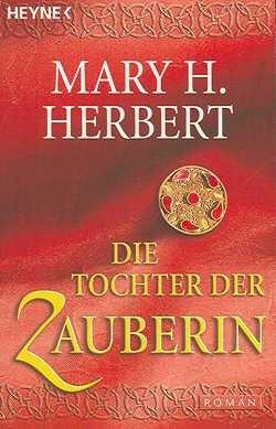 Herbert, M.: Die Tochter der Zauberin