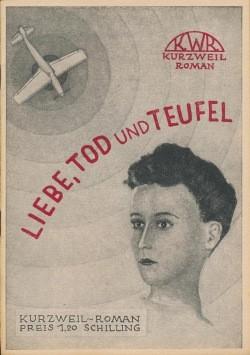 Kurzweil Roman (Verlag des guten Buches, Österreich) Liebe, Tod und Teufel