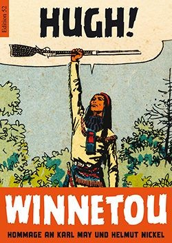 Winnetou - Hommage an Karl May und Helmut Nickel