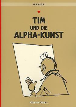 Tim und Struppi 24: Tim und die Alpha-Kunst