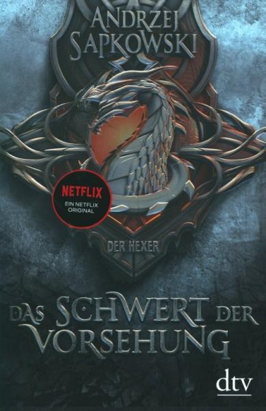 Sapkowski, A.: Vorgeschichte zur Hexer-Saga 3 - Das Schwert der Vorsehung