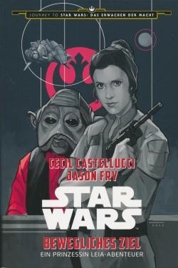 Star Wars: Ein Prinzessin Leia-Abenteuer - Bewegliches Ziel