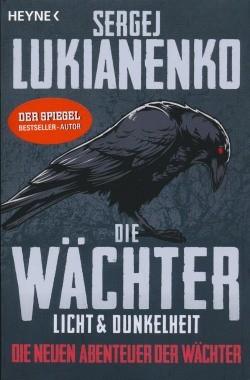 Lukianenko, S.: Die neuen Abenteuer der Wächter 1