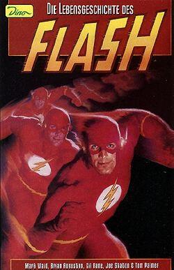 Flash Sonderband: Die Lebensgeschichte des Flash