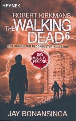 The Walking Dead - Roman 6