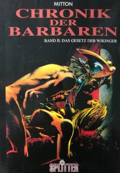 Chronik der Barbaren (Splitter/Kult, Br.) Nr. 1-6 kpl. (Z1-2)