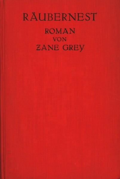 Grey, Zane Leihbuch VK Räubernest (Knaur, Vorkrieg)
