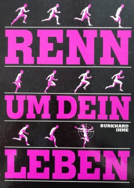 Renn um dein Leben (Buch Musik & Film, B.)