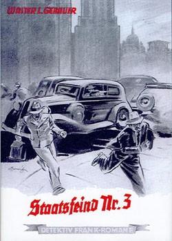 Detektiv Frank-Romane Leihbuch (Romanheftreprints) Staatsfeind Nr. 3