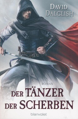 Dalglish, D.: Wächter-Serie 3 - Der Tänzer der Scherben