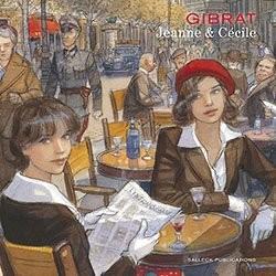 Jeanne & Cécile (Salleck, B.) Artbook von Gibrat