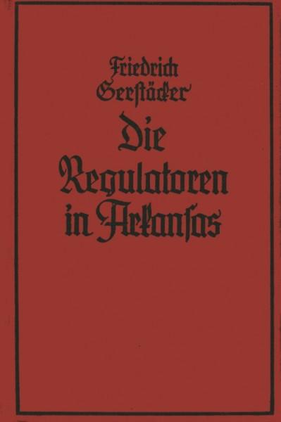 Gerstäcker, Friedrich Leihbuch VK Regulatoren des Arkansas (Rothbarth, Vorkrieg)