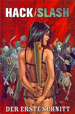 Hack/Slash (Crosscult, B.) Nr. 3-14