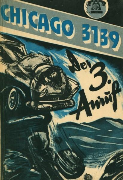 Chicago 3139 Leihbuch 3. Anruf (Heros)