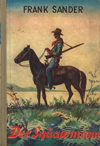 Burmester's Abenteuer-Serie LB VK Squawmann (Burmester) Leihbuch Vorkrieg Sander, Frank