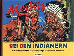 Mecki (Esslinger, B.) Mecki bei den Indianern