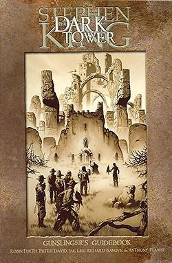 Dark Tower Gunslingers Guidebook