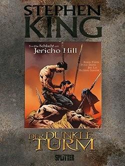Der Dunkle Turm 05: Die Schlacht am Jericho Hill Luxusausgabe