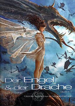 Engel & der Drache (Splitter, B.) Nr. 1 (neu)