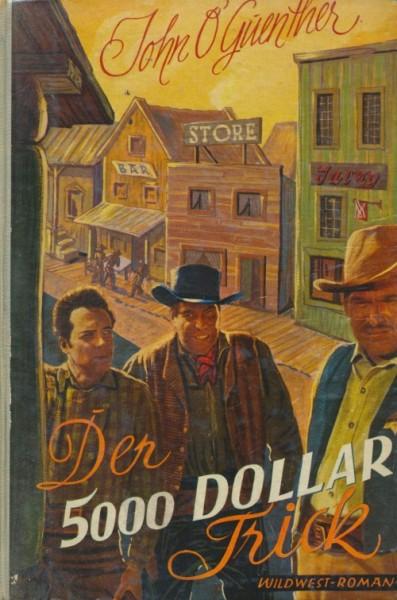 O'Guenther, John Leihbuch 5000 Dollar-Trick (Liebel)