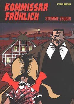 Kommissar Fröhlich 03 (Gringo, Br.) Stumme Zeugin