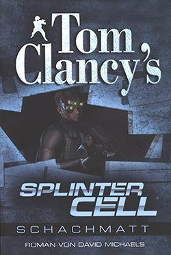 Tom Clancy's Splinter Cell: Schachmatt