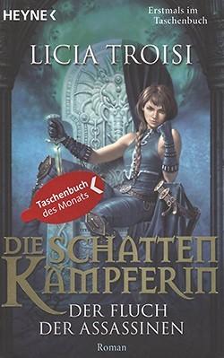Troisi, L.: Die Schattenkämpferin - Der Fluch der Assassinen