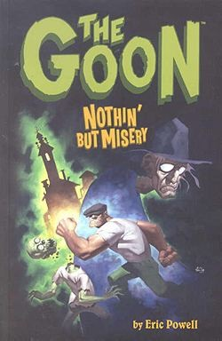 US: The Goon: Nothin but Misery