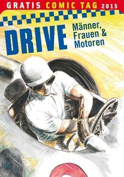 Gratis Comic Tag 2015: DRIVE - Männer, Frauen und Motoren