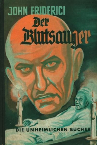 Friderici, John Leihbuch Blutsauger (Reihenbuch)