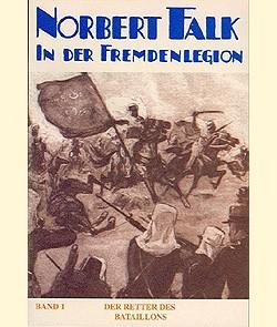 Norbert Falk in der Fremdenlegion (Romanheftreprints, Vorkrieg) Nr. 1-24