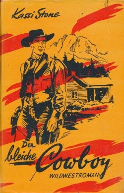 Stone, Kassi Leihbuch Bleiche Cowboy (Service)
