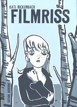 Filmriss (Edition Moderne, B.) (neu)
