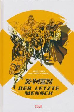 Marvel Graphic Novel: X-Men - Der letzte Mensch