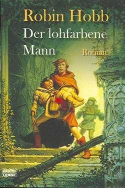 Hobb, R.: Der lohfarbene Mann