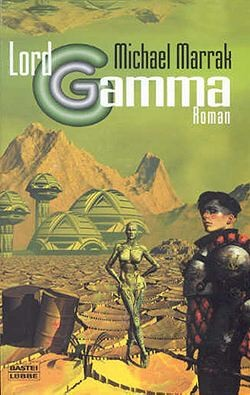 Marrak, M.: Lord Gamma