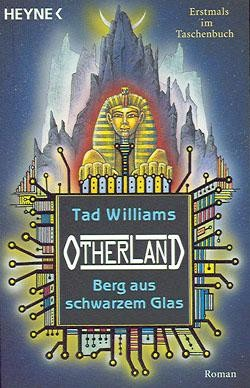 Williams, T.: Otherland 3 - Berg aus schwarzem Glas