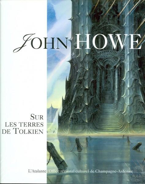 John Howe: Sur les terres de Tolkien
