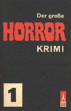 Große Horror Krimi Sammelband (Luther, Tb.) Nr. 1-10
