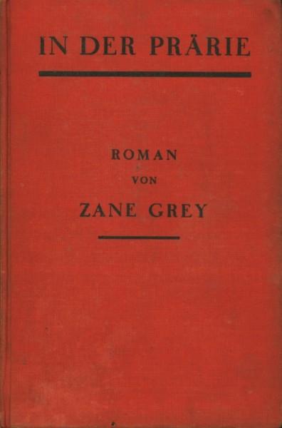 Grey, Zane Leihbuch VK In der Prärie (Knaur, Vorkrieg)