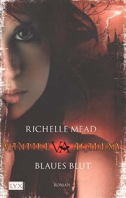 Mead, Richelle (Egmont Lyx, Tb.) Vampire Academy Nr. 1 (neu)