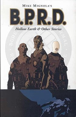 US: BPRD: Hollow Earth and Other Stories
