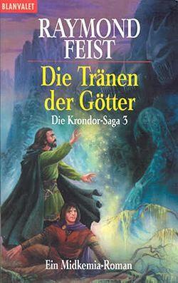 Feist, R.: Die Krondor Saga 3