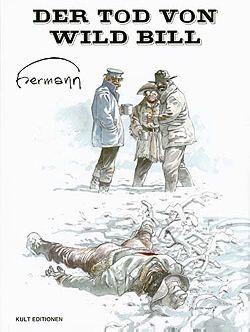 Tod von Wild Bill (Kult Editionen, BÜ.) Luxusausgabe