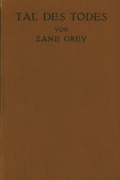 Grey, Zane Leihbuch VK Tal des Todes (Knaur, Vorkrieg)