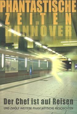 Phantastische Zeiten in Hannover