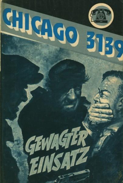 Chicago 3139 Leihbuch Gewagter Einsatz (Bethke)