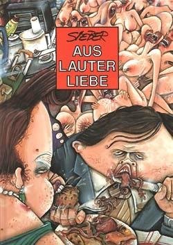 Aus lauter Liebe (Edition Kunst der Comics, B.)